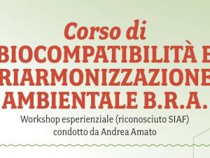 12 e 13 dicembre – CORSO DI BIOCOMPATIBILITÀ E RIARMONIZZAZIONE AMBIENTALE B.R.A.