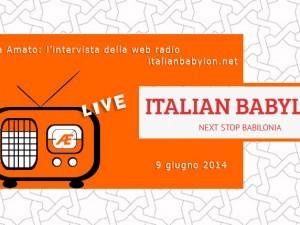 Intervista per la web radio Italianbabylon.net 9 giugno 2014