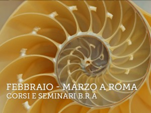 Febbraio e Marzo a Roma – Corsi e Seminari BRA